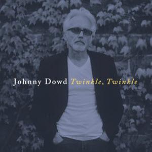 Johnny Dowd-Twinkle, Twinkle