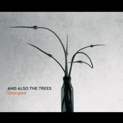 And Also The Trees-Untangled