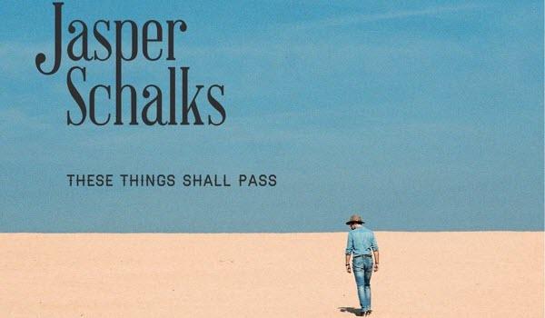 Jasper Schalks-These Things Shall Pass EP