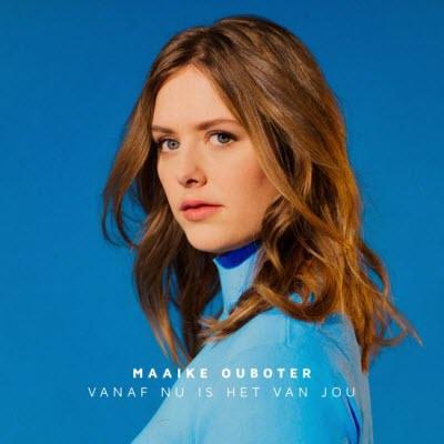 Maaike Ouboter-Vanaf Nu Is Het Van Jou