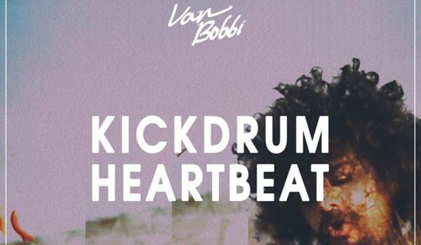 Van Bobbi-Kickdrum Heartbeat