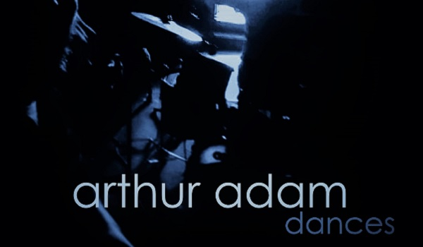 Arthur Adam-Dances