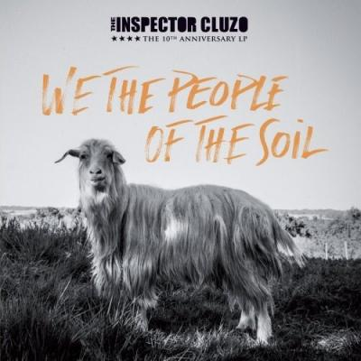 Inspector Cluzo-We the People of the Soil