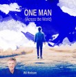 One Man (Across The World) Remastered - One Man (Across The World) Remastered