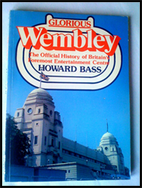 Howard Bass - Glorious Wembley