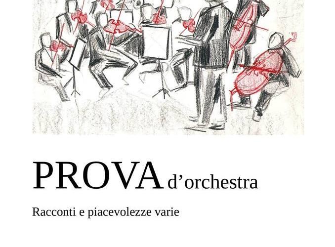 """Libri: """"Prova d'orchestra"""" di Carmelo Princiotta sarà presentato a Capo d'Orlando"""