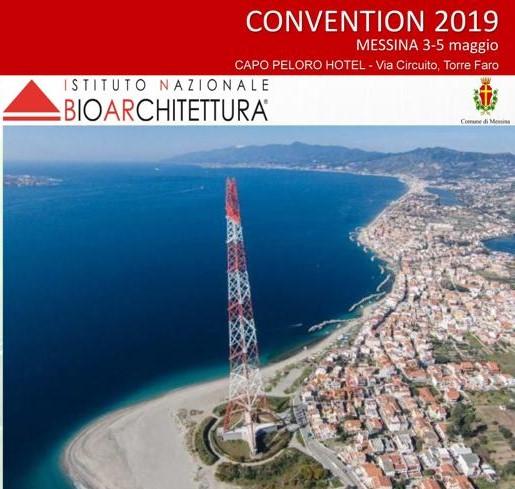 Convention 2019 e Assemblea Annuale dell'Istituto Nazionale di Bioarchitettura