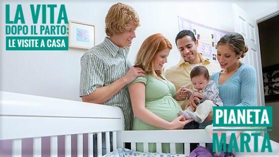 La vita dopo il parto: le visite a casa
