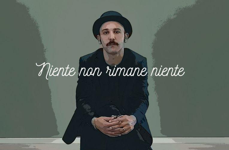 """Niente non rimane niente"", secondo estratto dall'album d'esordio del cantautore siciliano Salvatore Maria Ruisi."