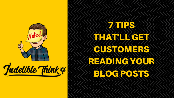 get customers reading your blog posts head, freelance copywriter