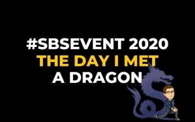 #SBSEVENT2020: THE DAY I MET A DRAGON