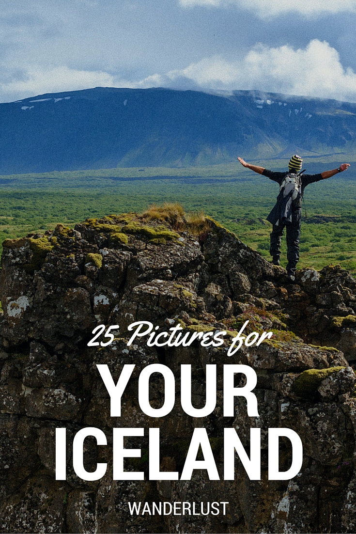 25 pictures for your Iceland Wanderlust