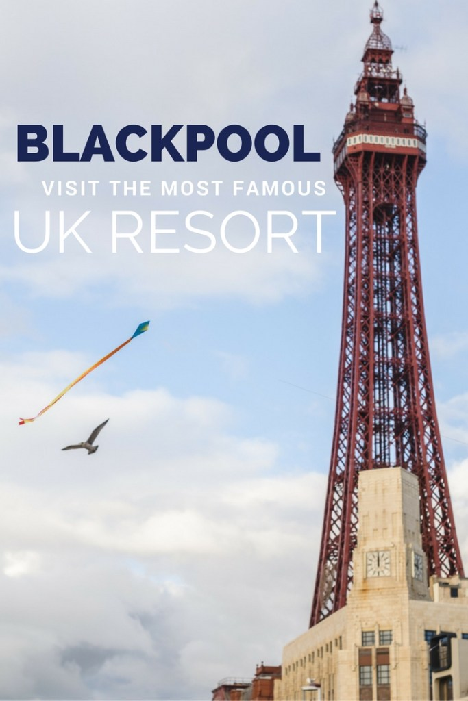 Blackpool: What the Most Famous UK Resort Looks Like