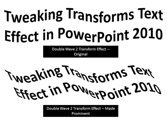 Advanced Text Transforms in PowerPoint 2010 for Windows