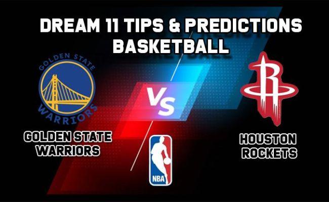 Dream11 Team Golden State Warriors Vs Houston Rockets