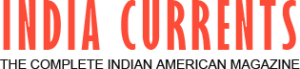 India Currents: The Complete Indian American Magazine