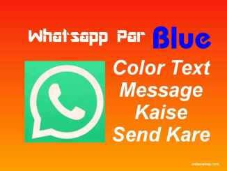 whatsapp par blue color me kaise likhe