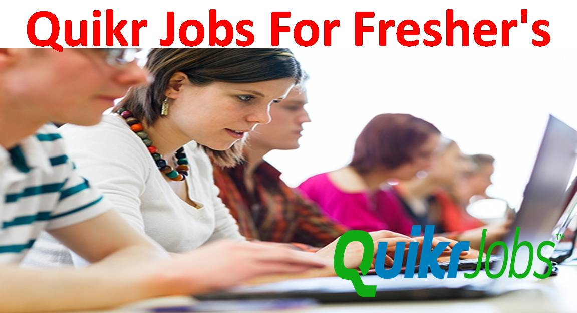 Quikr Jobs In India UG & PG Off Campus Drives Apply Online