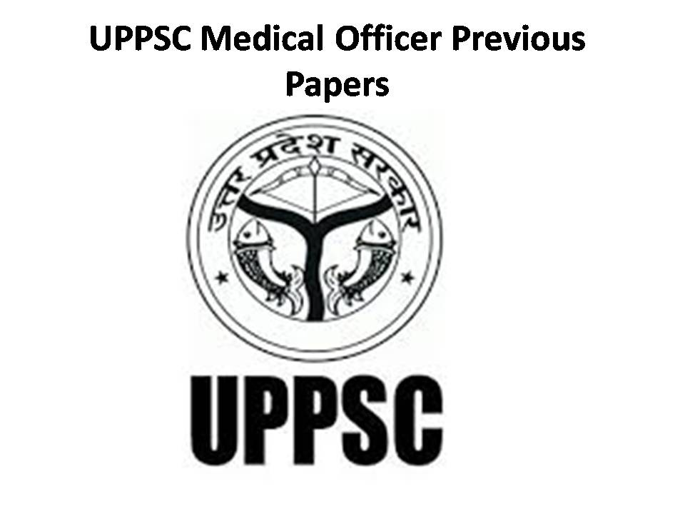 UPPSC Medical Officer MO Previous Year Question Papers