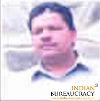 Prithvi Singh HCS -Indian Bureaucracy