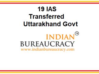 Uttarakhand Govt transfers 19 Bureaucrats