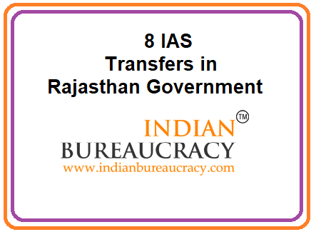 Rajasthan Govt Transfers 8 IAS Officers