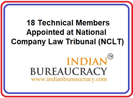 18 Technical Members at National Company Law Tribunal ( NCLT)