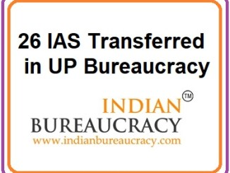 26 IAS Transfers in UP Bureaucracy