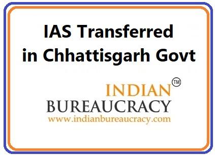 IAS Chhattisgarh Transfers