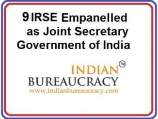 9 IRSE empanelled as Joint Secretary at GoI