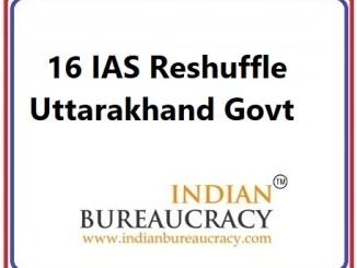 16 IAS Reshuffle in Uttarakhand Govt