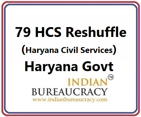 79 HCS Transfer in Haryana Govt