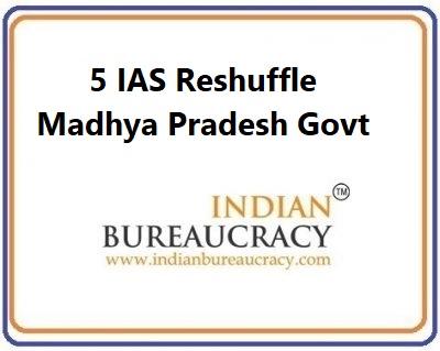 5 IAS transfer in Madhya Pradesh