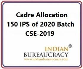 Cadre Allocation -150 IPS of 2020 Batch