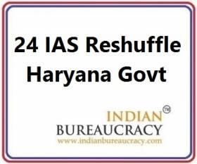 24 IAS Tranafer in Haryana Govt
