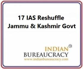 17 IAS Transfer in J&K Govt