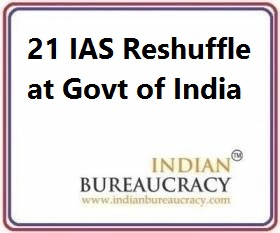21 IAS Reshuffle at Govt of India