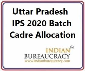 Uttar Pradesh IPS 2020 Batch Cadre Allocation
