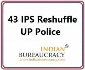 43 IPS Transfer in UP Police