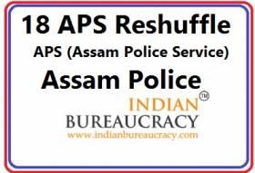 18 APS Transfer in assam Police