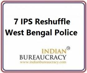 7 IPS Transfer in West Bengal Police