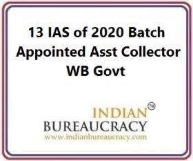 13 IAS of 2020 Batch appointed Assistant Collector WB Govt
