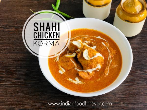 Shahi Chicken Korma Recipe
