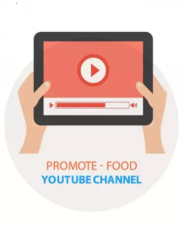Promote Youtube Food Channel