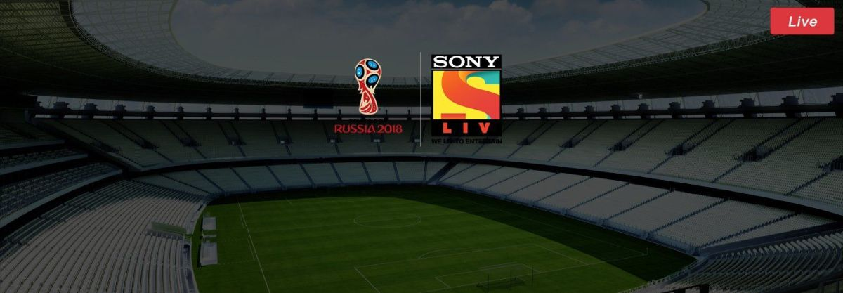 2018 FIFA World Cup Russia Live Online Streaming Available Through Sony LIV Application
