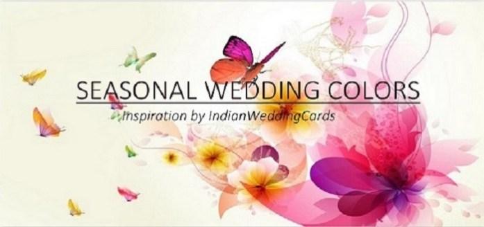 Seasonal Wedding Color Trends 2016 - IndianWeddingCards
