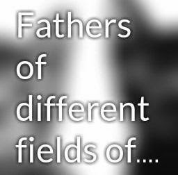 Fathers of different fields