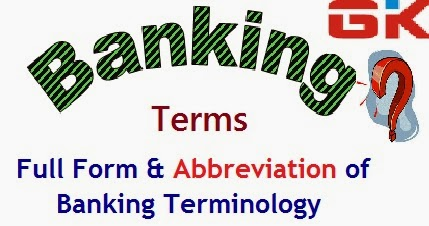 Abbreviations used in Banking Industry