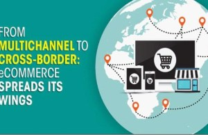 From multi-channel retail to cross border e-commerce: When ambitions take flight
