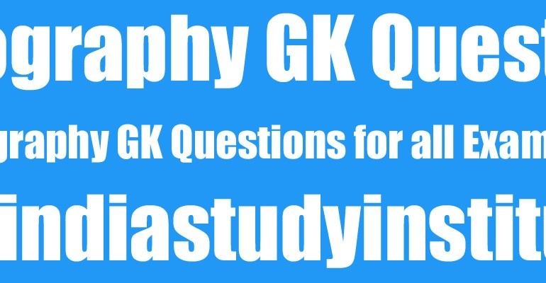 Geography GK Questions 61-80